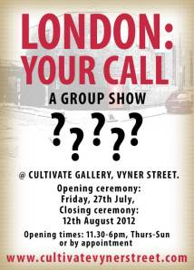 LONDON: YOUR CALL