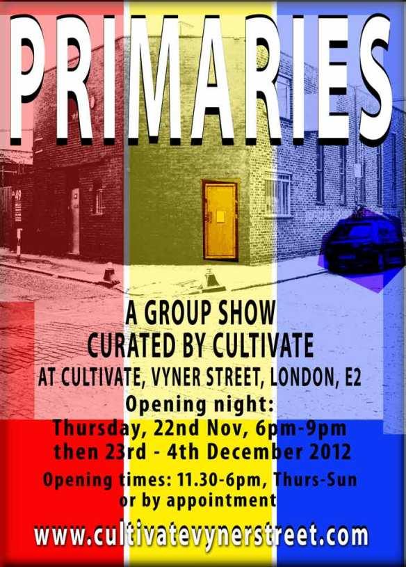 PRIMARIES @ Cultivate, November 2012